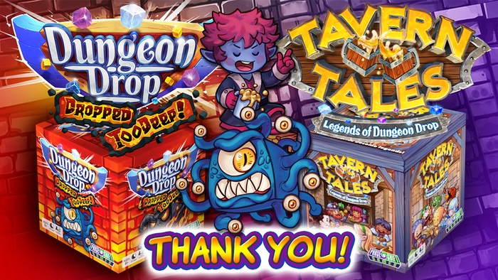 "Prepare to drop deeper with an epic expansion to the premier ""drop-style"" tabletop game. Then complete your story with Tavern Tales!"