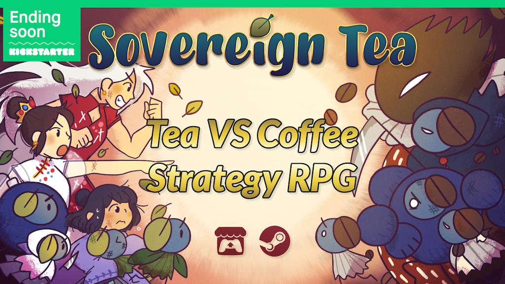 Sovereign Tea - Tea VS Coffee RPG - Music & Merchandise project video thumbnail