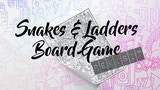 Print and Play: Snakes and Ladders Board Game Revisit thumbnail