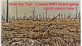 Over the Top! - a (solo) WW1 board game (manufactured) thumbnail