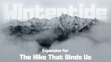 The Hike That Binds Us: Wintertide Expansion thumbnail
