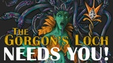The Gorgon's Loch - Save your Souls, Defeat the Gorgon Queen thumbnail
