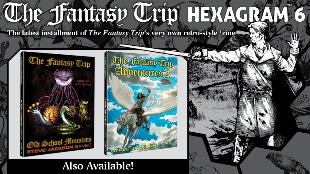 Project image for Hexagram #6, an Old-School RPG Zine for The Fantasy Trip