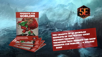 Presents for Goblins: Festive Resources for D&D 5E