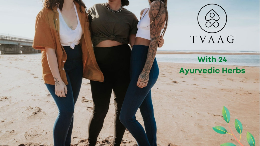TVAAG - Plant-based Leggings infused with 24 Herbs