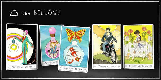 The BILLOWS replace Knights in the Outsider Tarot, with two versions of the BILLOW of BOTTLES