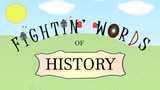 Fightin' Words of History thumbnail