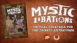MYSTIC LIBATIONS: Critical Cocktails thumbnail
