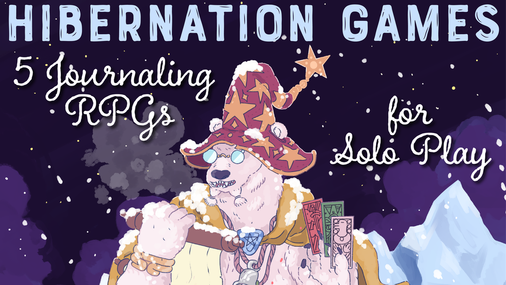 Hibernation Games: 5 Journaling RPGs for Solo Play