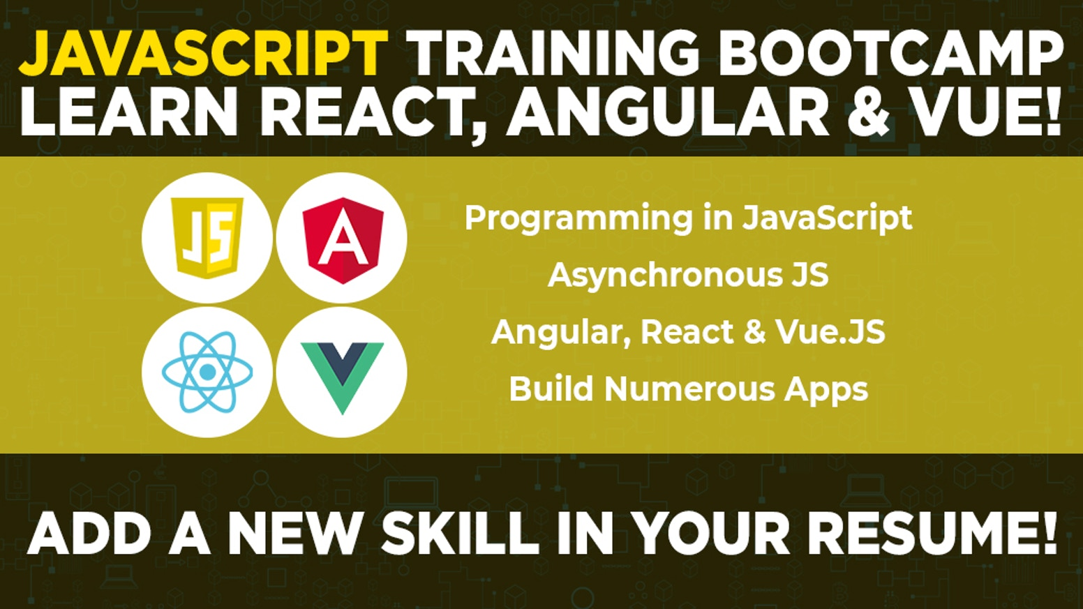 JavaScript Bootcamp- Build Apps With Top 3 JS Frameworks!