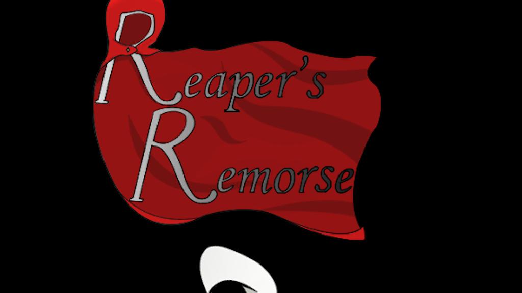 Reaper's Remorse