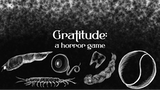 Gratitude: A horror game thumbnail
