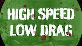 High Speed Low Drag thumbnail