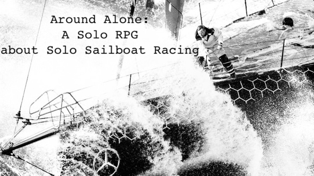 Around Alone: A Solo Sailing RPG