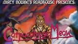 Dirty Bowbe's Roadhouse Presents: Catpocalypse Meow thumbnail