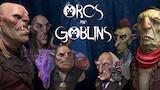 Orcs and Goblins thumbnail