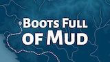 Boots Full of Mud thumbnail