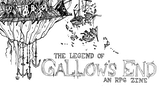 The Legend of Gallow's End RPG Zine thumbnail