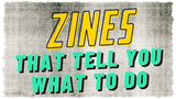 Zines That Tell You What To Do (#ZineQuest) thumbnail