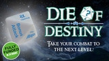 Die of Destiny. Take your combat to the next level! thumbnail