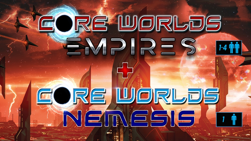 Core Worlds: Empires + Nemesis