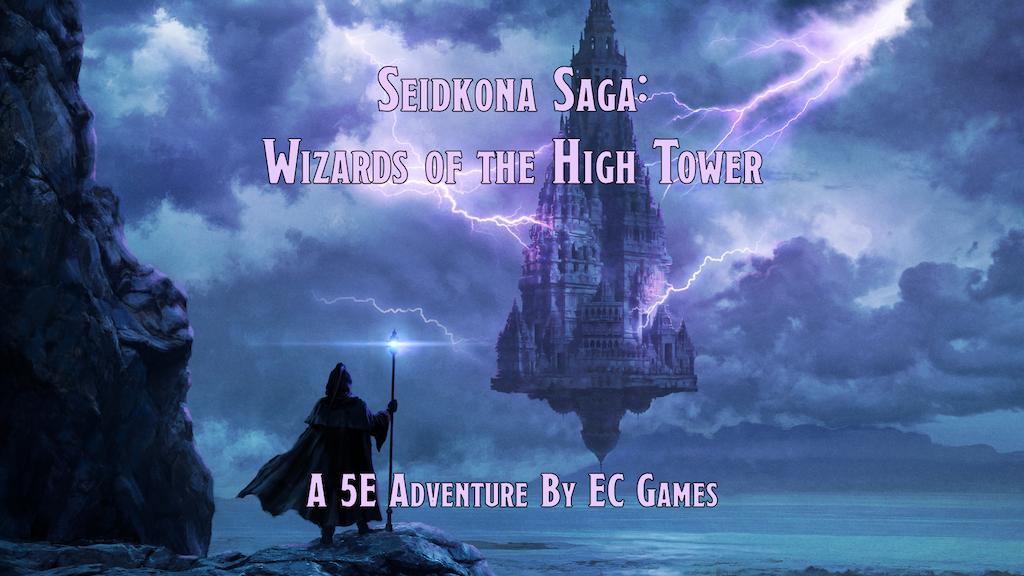 Seidkona Saga: Wizards of the High Tower