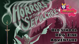 Horrors of the Sepulchre [Zine Quest] thumbnail
