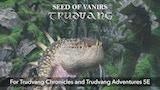 Trudvang: Seed of Vanirs thumbnail