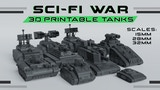 Sci-Fi War 3D Printable Tanks thumbnail