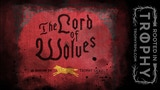 The Lord of Wolves - A Trophy Gold Incursion for Zine Quest thumbnail