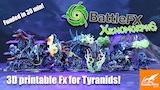 BattleFx Xenomorphs: 3D Printable Fx for insectoid Xenos thumbnail