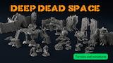 Deep Dead Space - Scifi Printable stl 3d miniatures thumbnail