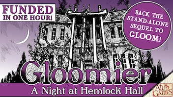 Gloomier: A Night at Hemlock Hall