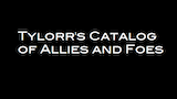 Tylorr's Catalog of Allies and Foes thumbnail