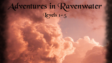 Adventures in Ravenwater - A 5e Module thumbnail