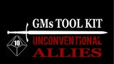 GMs Toolkit - Unconventional Allies - Vol 1 thumbnail