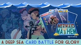 Mermaid Mayhem : A Deep Sea Card Battle for Glory thumbnail