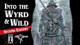 Into the Wyrd and Wild - Revised and Reprinted thumbnail