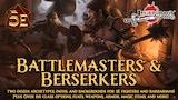 Battlemasters & Berserkers: A DnD 5E class expansion thumbnail