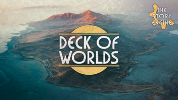 The Story Engine: Deck of Worlds