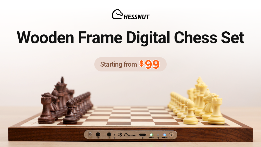 CHESSNUT AIR | Redefining the Standard in Digital Chess Set