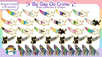 Be Gay Do Crime: Pride Flag Enamel Pins and Stickers