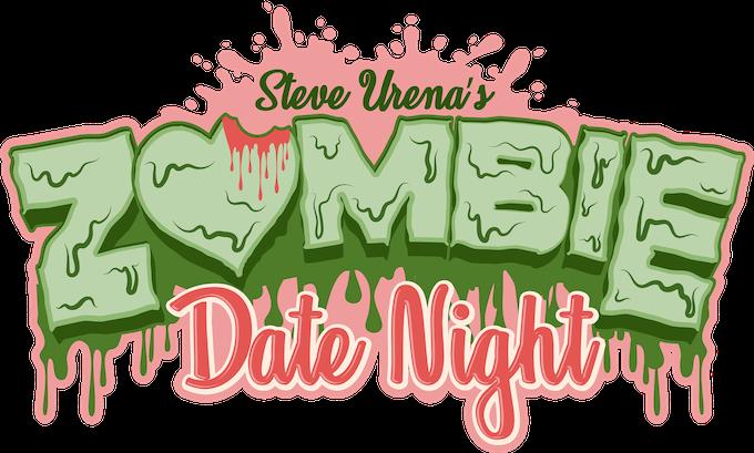 Zombie Date Night: A Zombie Romance Horror Comedy by Steve Urena —  Kickstarter