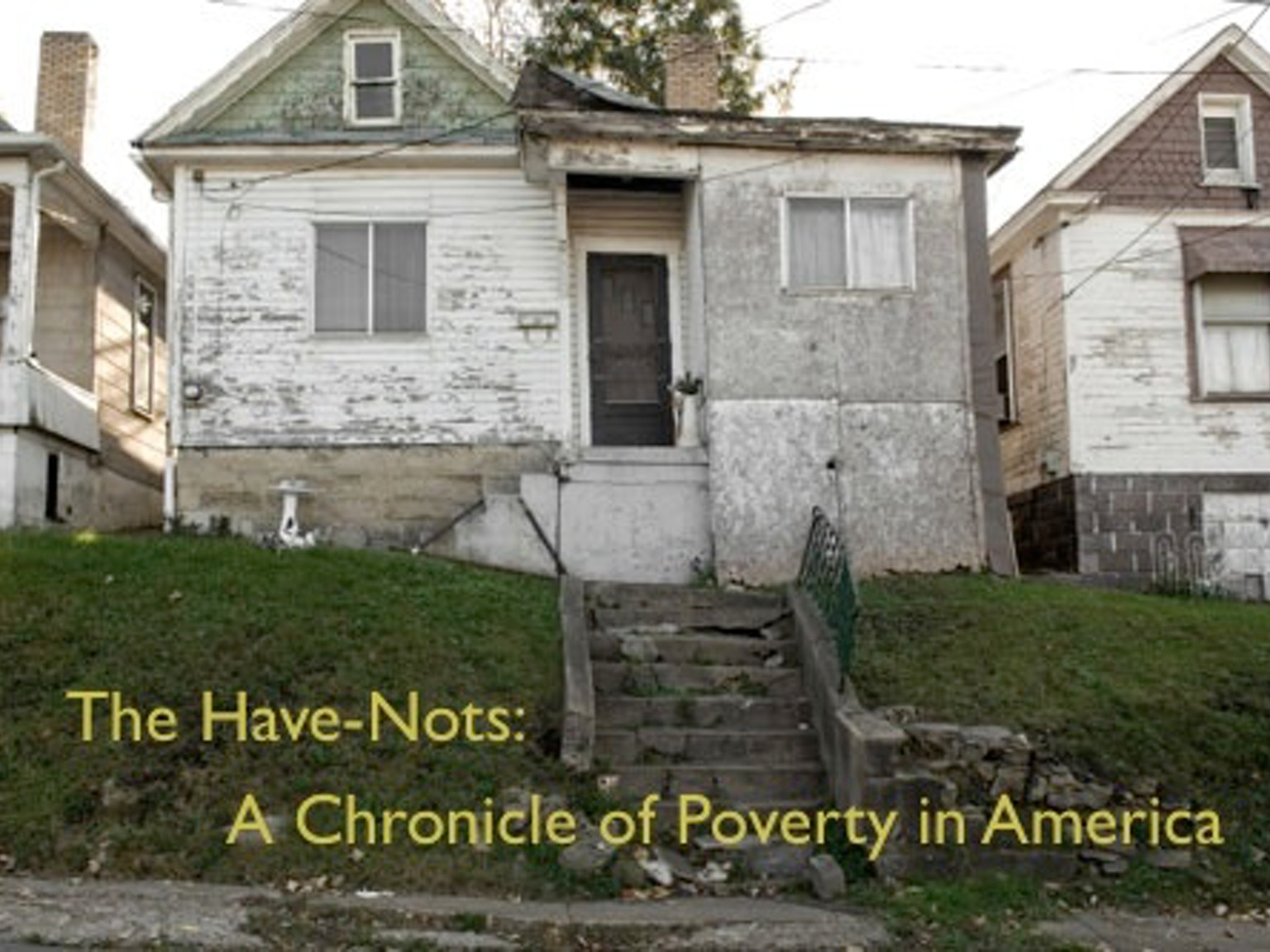 essays on poverty in america the have nots a chronicle of poverty in america by scott rodd