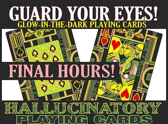 The Hallucinatory Deck of Playing Cards - Glow Optional