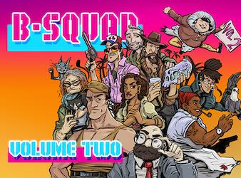 B-Squad - Volume Two