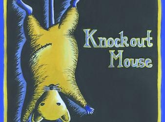 """""""KNOCKOUT MOUSE""""  - a short satire"""