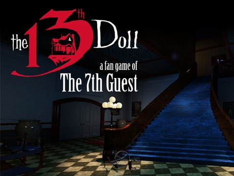 The 13th Doll A Fan Game Of The 7th Guest By Attic Door