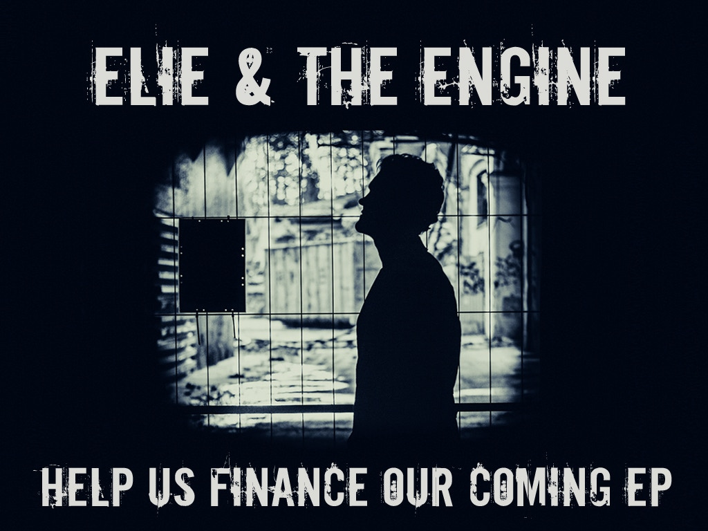 Elie & the Engine New EP! project video thumbnail