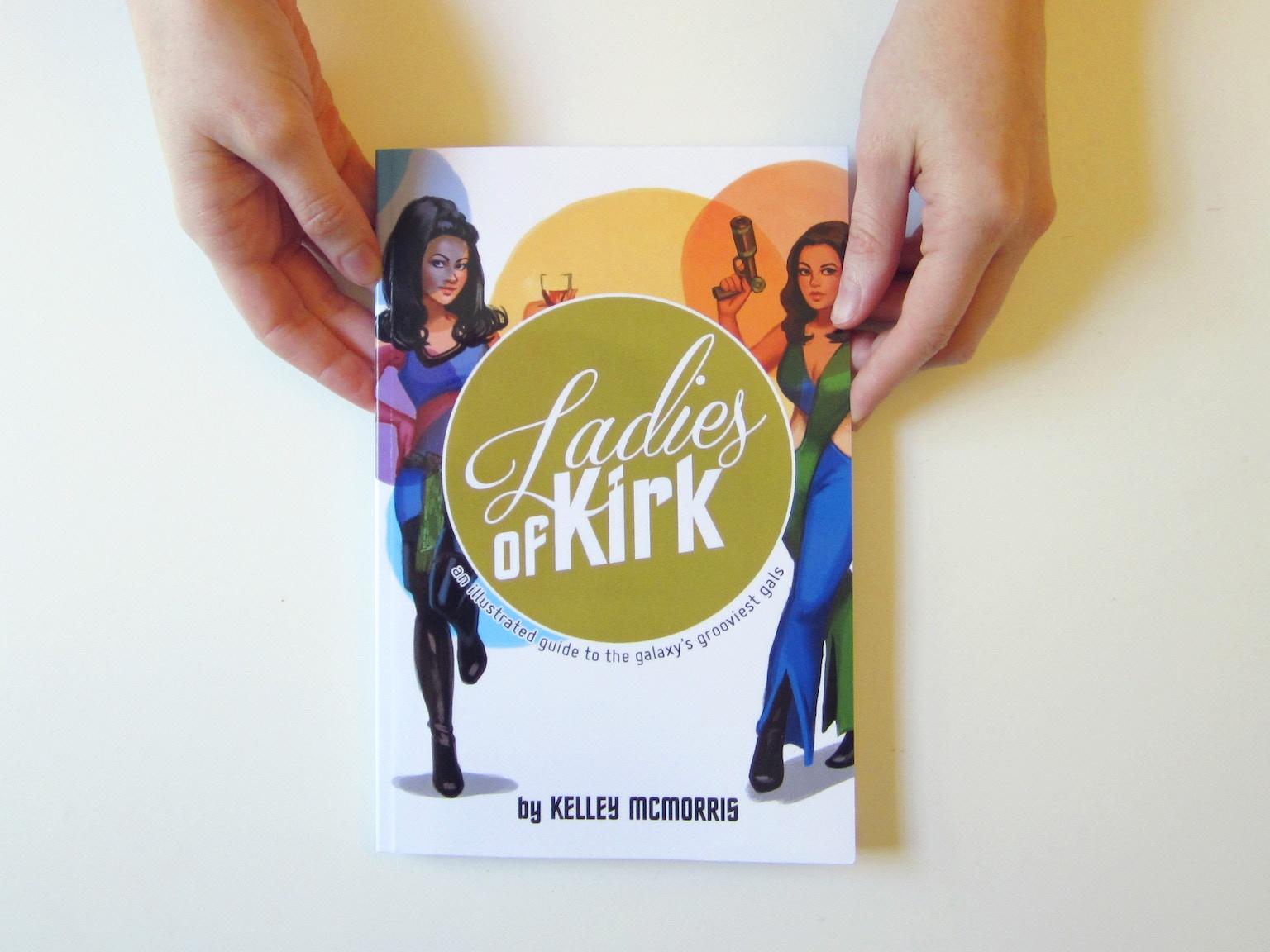 Ladies of Kirk by Kelley McMorris —Kickstarter